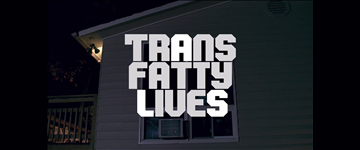 FilmBuff to Release Festival Favorite TransFatty Lives